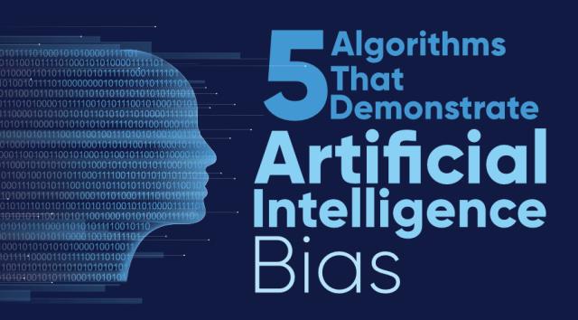 人工智能也存在偏见?是的。千万不要让你的偏见进入这些技术领域